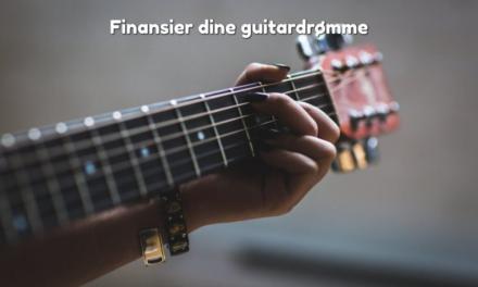 Finansier dine guitardrømme