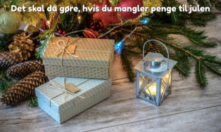 Det skal du gøre, hvis du mangler penge til julen